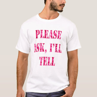 Please Ask I'll Tell Pink Camo T-Shirt