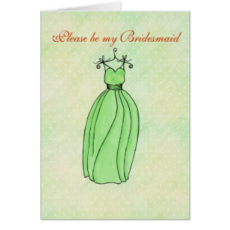 Please be my Bridesmaid spring green Card