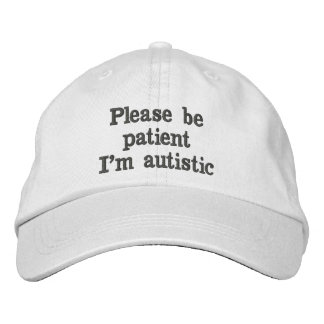 Please Be Patient Hat