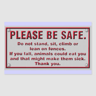 Please Be Safe Sticker