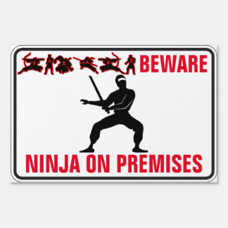 Please Beware Ninja On Premises
