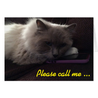 Please call me ... I miss you! card