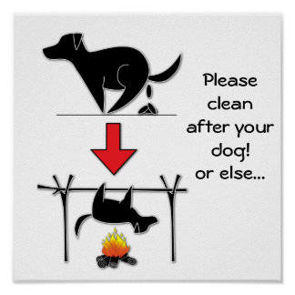 Please clean after your dog poster