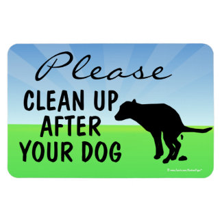 Please Clean Up After Your Dog Magnetic Sign Magnet