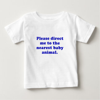 Please Direct me to the Nearest Baby Animal Baby T-Shirt