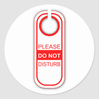 Please do not disturb classic round sticker