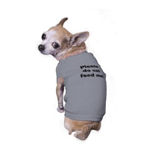 Please do not feed me! doggie t-shirt