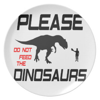 Please Do Not Feed The Dinosaurs Plates