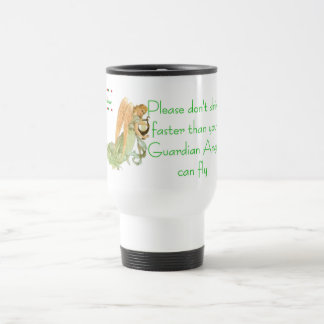Please Don't Drive Faster - Customized Travel Mug