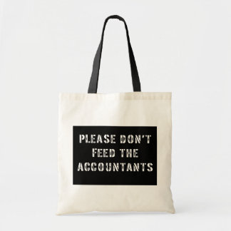 Please Don't Feed The Accountants