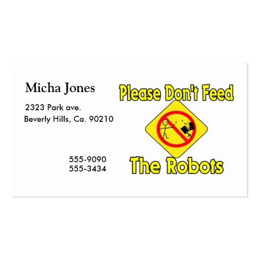 Please Don't Feed The Robots Business Card