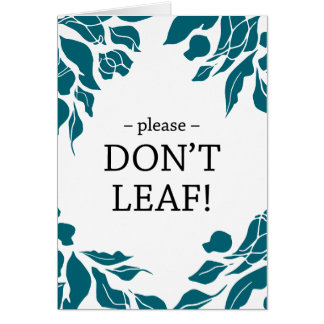 Please Don't Leaf Farewell Card