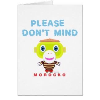 Please Don't Mind-Cute Monkey-Morocko Card