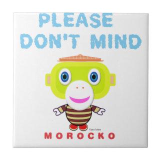 Please Don't Mind-Cute Monkey-Morocko Tile