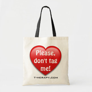 Please,don't tag me! tote bag