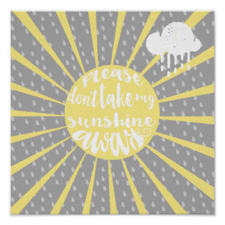 Please Dont take my sunshine away Poster