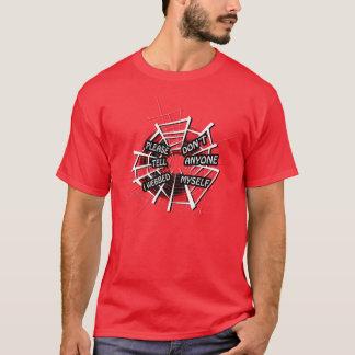 Please Don't Tell Anyone I Webbed Myself T-Shirt