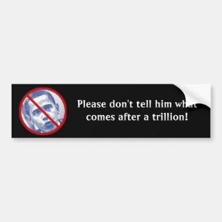 Please don't tell him... car bumper sticker