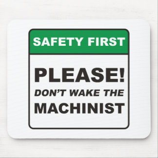 Please, don't wake the Machinist! Mouse Pad