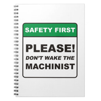Please, don't wake the Machinist! Notebooks