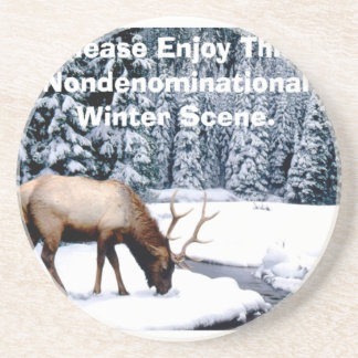 Please Enjoy This Nondenominational Winter Scene. Coaster