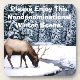 Please Enjoy This Nondenominational Winter Scene. Coaster