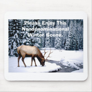 Please Enjoy This Nondenominational Winter Scene. Mouse Pad