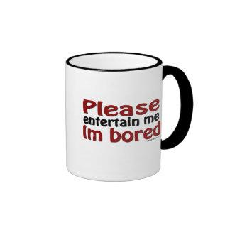Please Entertain Me I'm Bored Coffee Mug