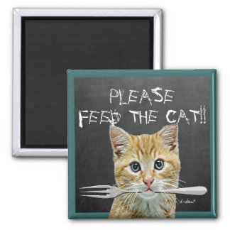 Please Feed The Cat!- Square Magnet