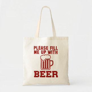 Please Fill Me Up With Beer
