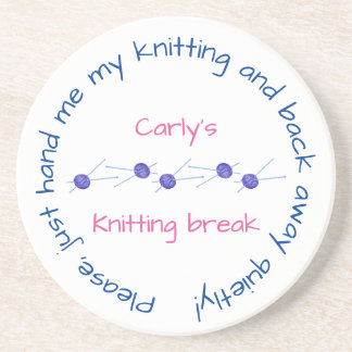 Please hand me my knitting ... with your name drink coaster