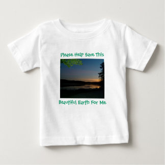 Please Help Save This, Beautiful Earth..T-Shirt Baby T-Shirt