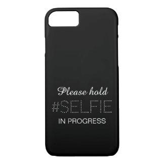 Please hold, selfie in progress iPhone 7 case