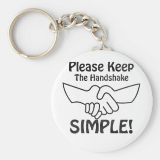 Please Keep The Handshake Simple Keychain
