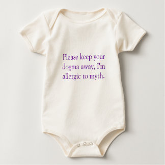 Please keep your dogma away, I'm allergic to myth. Baby Creeper