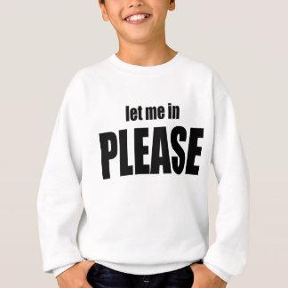 please let me letmein anger angering wife husband sweatshirt