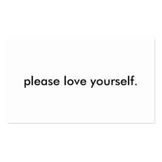"""please love yourself"" Business Cards"