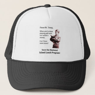 Please Mr. Trump, Can I Have Some More? Trucker Hat
