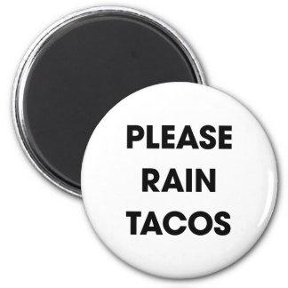 Please Rain Tacos 2 Magnet