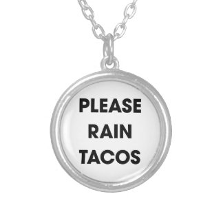 Please Rain Tacos 2 Silver Plated Necklace