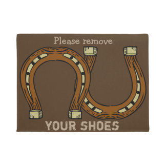 """""""Please Remove Your Shoes"""" with horseshoes Doormat"""
