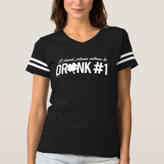 Please return to Drunk 1 - Irish Humor Design --.p T-shirt