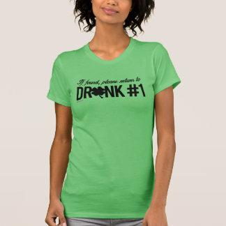 Please return to Drunk 1 - Irish Humor Design -.pn T-Shirt