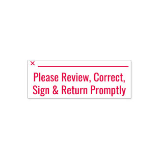"""""""Please Review, Correct, Sign & Return Promptly"""" Self-inking Stamp"""