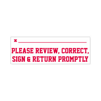 """Please Review, Correct, Sign & Return Promptly"" Self-inking Stamp"