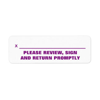 """PLEASE REVIEW, SIGN AND RETURN PROMPTLY"" Label"