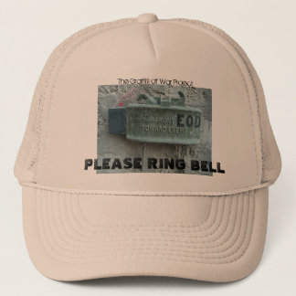 PLEASE RING BELL, The Graffi... Trucker Hat