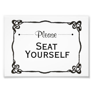 Please Seat Yourself Sign