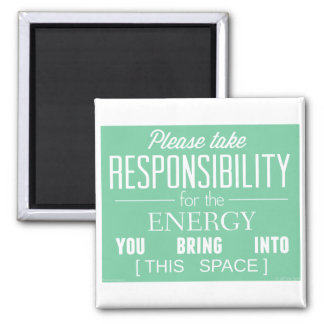 Please Take Responsibility for the Energy Magnet