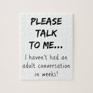 Please talk to me {Mom/Dad/Adult} Jigsaw Puzzle